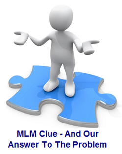 MLM Clue-Our Answer To The Problem
