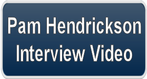 Pam Hendrickson Interview Video